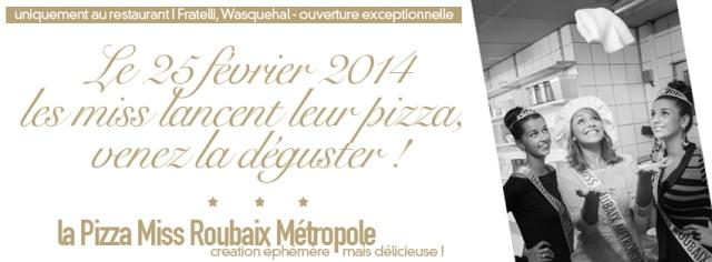 les miss roubaix metropole lancent leur pizza, venez la déguster !